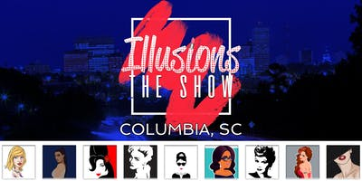 Illusions The Drag Queen Show Columbia, SC - Drag Queen Dinner Show - Columbia, SC