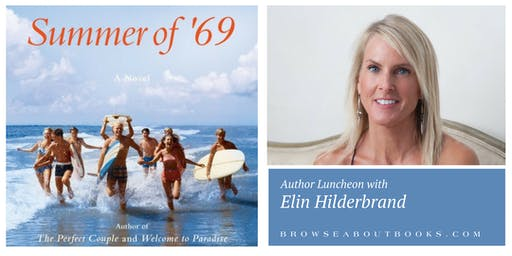 Author Luncheon with Elin Hilderbrand | Summer of '69