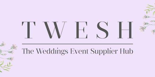 TWESH - The Weddings Event Supplier Hub Networking & Training Event No. 6