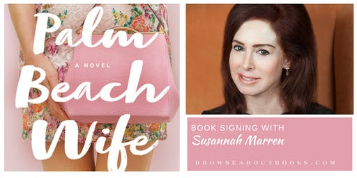 Book Signing with Author Susannah Marren | A Palm Beach Wife