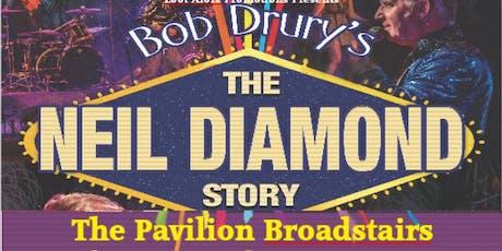 Neil Diamond Story with Bob Drury tickets