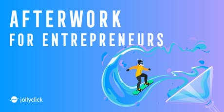Afterwork for entrepreneurs billets