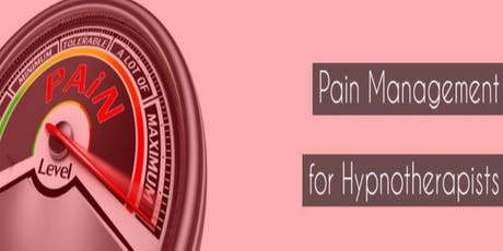 PAIN MANAGEMENT FOR HYPNOTHERAPISTS  tickets