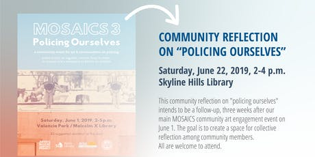 """Community Reflection on """"Policing Ourselves"""" tickets"""