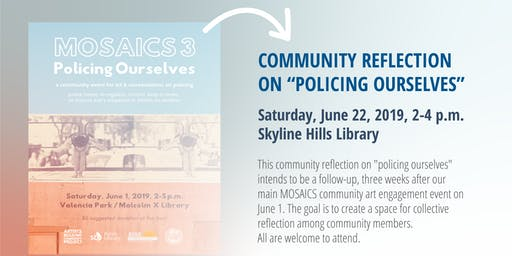 """Community Reflection on """"Policing Ourselves"""""""