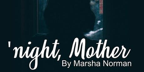 'night, Mother by Marsha Norman tickets