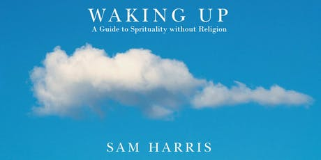 EBBC Munich - Waking Up: A Guide to Spirituality Without Religion (S. Harris) Tickets