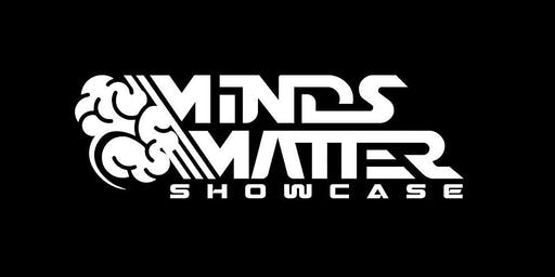 Minds Matter Showcase