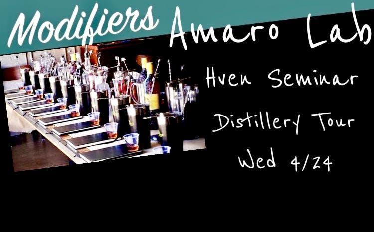 Gin Week Modifiers Hands On Amaro Lab, Hven Seminar & Distillery Tour