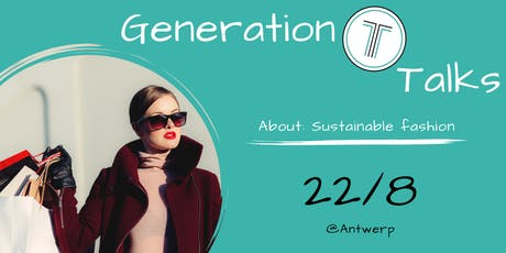 Generation T Talks - Sustainable fashion tickets