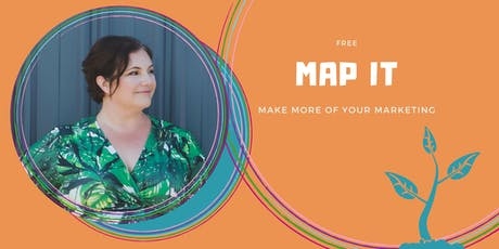 MAP IT (Free course) : How to Grow and Scale Your Business with Clever Marketing - Porirua tickets