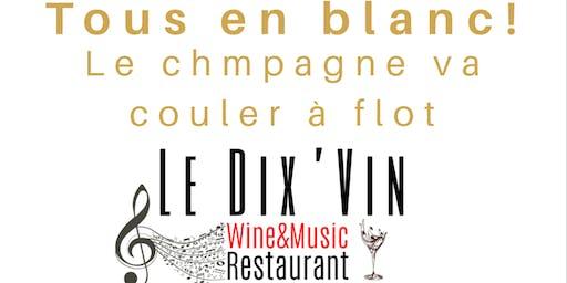 LA SOIREEE BLANCHE lancement de saison restaurant Le Dix'vin Cadenet