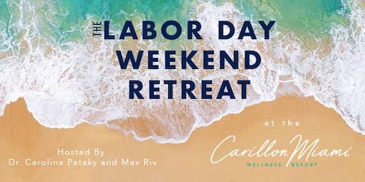 BeLove RETREAT: 4- Day Labor-Day Weekend  Discover your Soul Retreat 2019 (MIND-BODY-SPIRIT) Integrate on the beach, three pools or Spa Thermal Experience