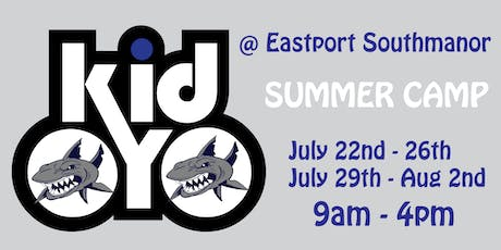 kidOYO Summer Camp [@Eastport-South Manor HS] July 29th - August 2nd tickets