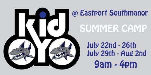 kidOYO Summer Camp [@Eastport-South Manor HS] July 29th - August 2nd