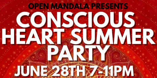 Conscious Heart Summer Party