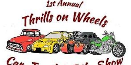 1st Annual Thrill On Wheels Cars-Trucks & Bike Show. tickets