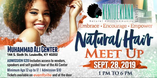 Kentuckiana Natural Hair Community Presents...Embrace.Encourage.Empower Natural Hair Meet-up