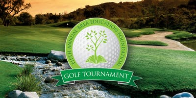 Fifth Annual Brea Education Foundation Golf Tournament