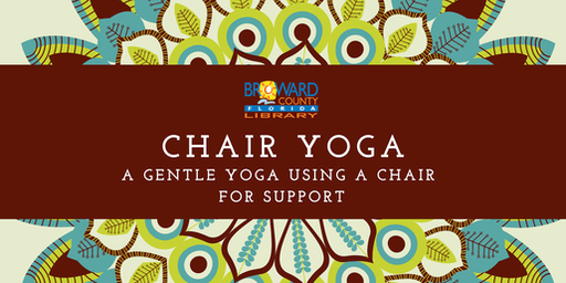 Chair Yoga: a Gentle Yoga Using a Chair for Support