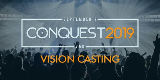 Conquest 2019/Conquista 2019 Vision Casting, Prayer, & Fellowship