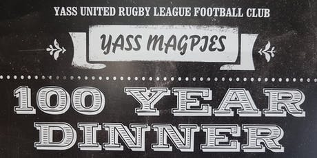 Yass Magpies 100 Year Celebration tickets