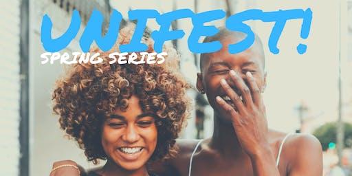 UniFEST! Spring Series
