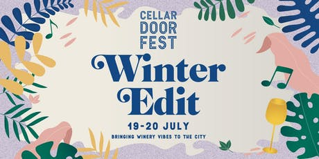 2019 CELLAR DOOR FEST WINTER EDIT tickets