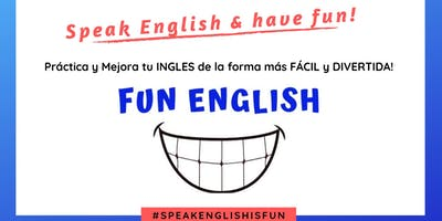 Speak English & Have Fun