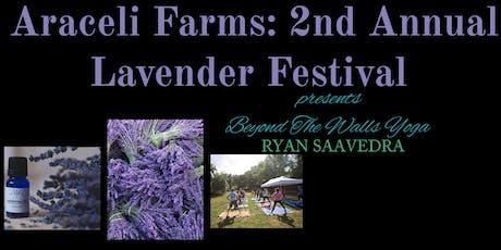 YOGA Tickets Araceli Farm: 2nd Annual Lavender Festival  tickets