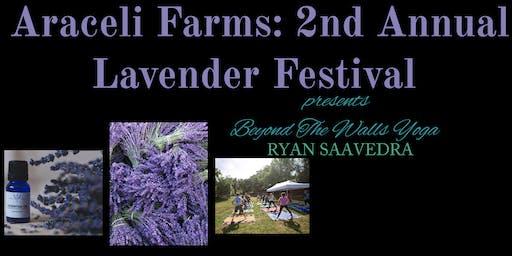 YOGA Tickets Araceli Farm: 2nd Annual Lavender Festival
