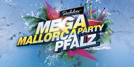 Playa del Mar - Die  Mallorcaparty Pfalz Tickets