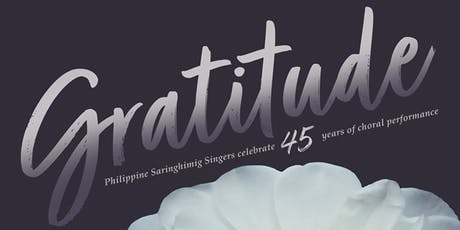 Philippine Saringhimig Singers Presents Gratitude - Celebrating 45 years tickets