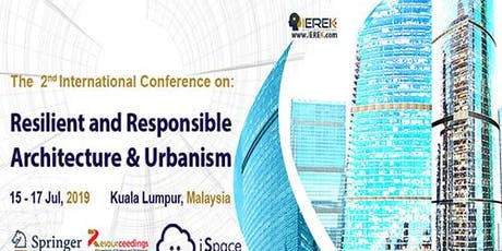 Resilient and Responsible Architecture and Urbanism (RRAU) - 2nd Edition tickets