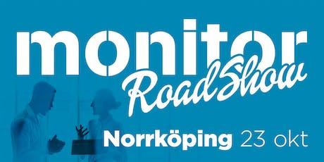 Monitor Roadshow Södra Sverige – Norrköping 23/10 2019 biljetter