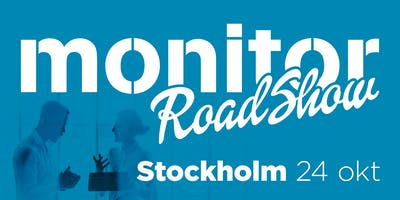 Monitor Roadshow Södra Sverige – Stockholm 24/10 2019
