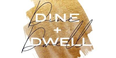 Dine + Dwell - NYC