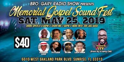 Bro. Gary Radio Memorial Gospel Fest 2019 *Saturday* Event (FT. LAUDERDALE)