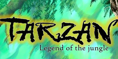 TARZAN - Legend of the jungle tickets