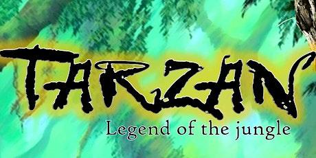 TARZAN - Legend of the jungle Tickets
