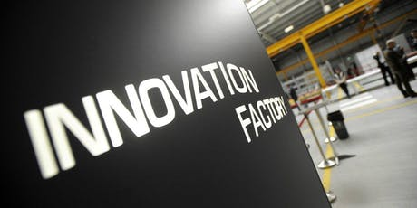 Innovation Factory Tour tickets