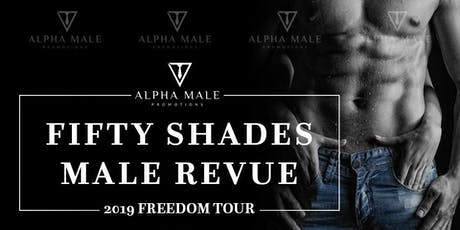 Fifty Shades Male Revue Queens tickets