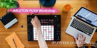 Ableton Push Workshop
