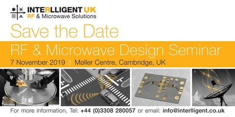 Interlligent UK's 2019 RF & Microwave Design Seminar tickets