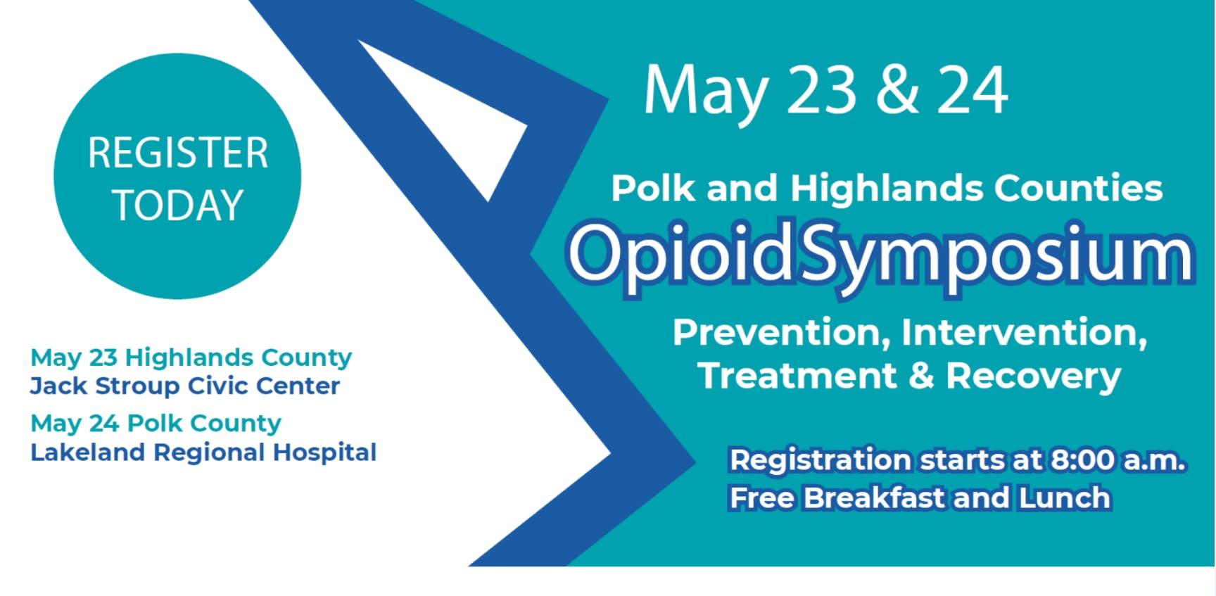 Opioid Symposium - Polk County - 24 MAY 2019