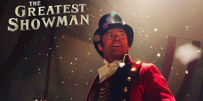 The Greatest Showman (PG) on Outdoor Cinema Experience Bangor