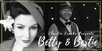 Charlie Franks Presents Betty & Bertie: Music and Magic