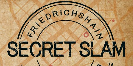 Secret Slam (Friedrichshain I) Tickets