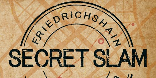 Secret Slam (Friedrichshain I)