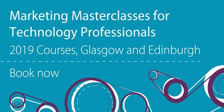 Marketing Masterclass for Technology Professionals  tickets